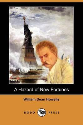 A Hazard of New Fortunes (Dodo Press)