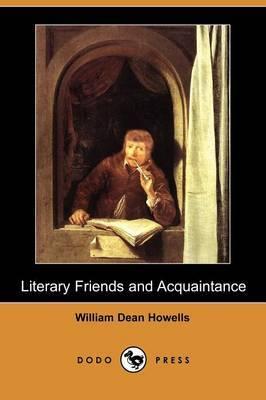 Literary Friends and Acquaintance (Dodo Press)