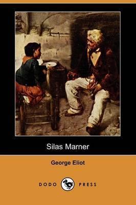 Silas Marner (Dodo Press)