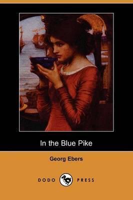 In the Blue Pike (Dodo Press)