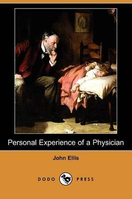 Personal Experience of a Physician (Dodo Press)