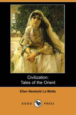 Civilization: Tales of the Orient (Dodo Press)
