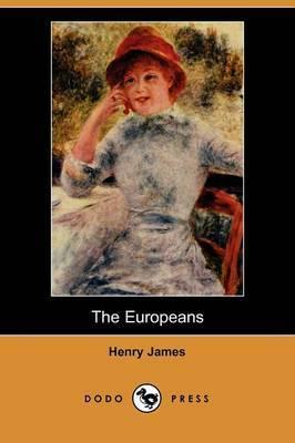 The Europeans (Dodo Press)