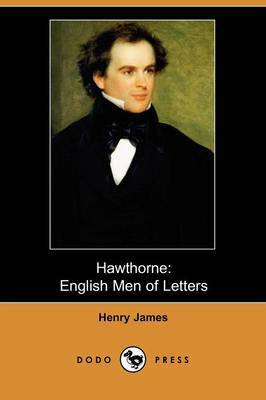 Hawthorne: English Men of Letters (Dodo Press)