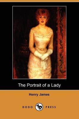 The Portrait of a Lady (Dodo Press)