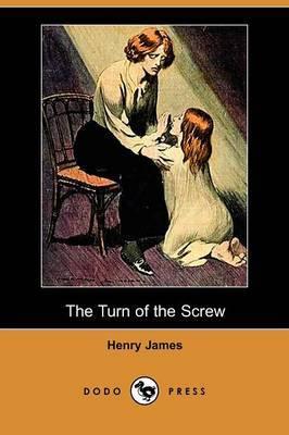 The Turn of the Screw (Dodo Press)