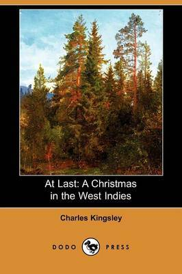 At Last: A Christmas in the West Indies (Dodo Press)