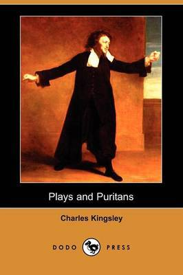 Plays and Puritans (Dodo Press)