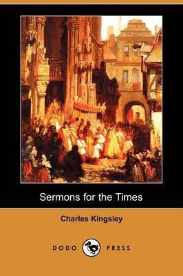 Sermons for the Times (Dodo Press)