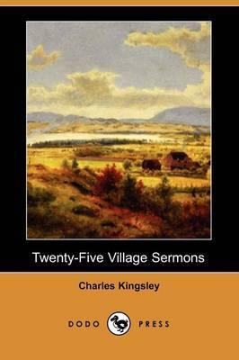 Twenty-Five Village Sermons (Dodo Press)