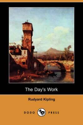 The Day's Work (Dodo Press)