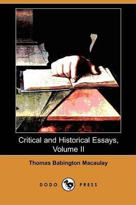 Critical and Historical Essays, Volume II (Dodo Press)