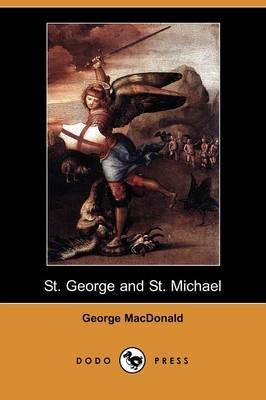 St. George and St. Michael (Dodo Press)