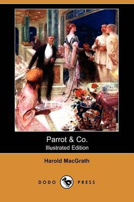 Parrot & Co. (Illustrated Edition) (Dodo Press)