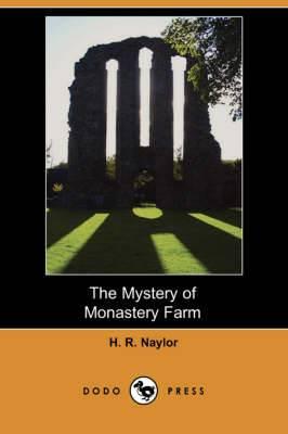 The Mystery of Monastery Farm (Dodo Press)