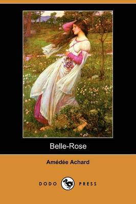 Belle-Rose (Dodo Press)