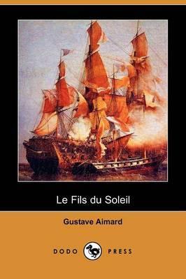 Le Fils Du Soleil (Dodo Press)