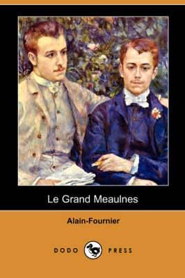 Le Grand Meaulnes (Dodo Press)