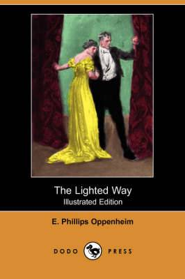 The Lighted Way (Illustrated Edition) (Dodo Press)