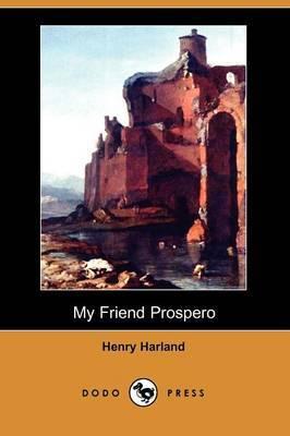 My Friend Prospero (Dodo Press)