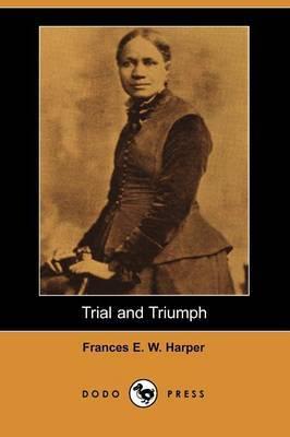 Trial and Triumph (Dodo Press)