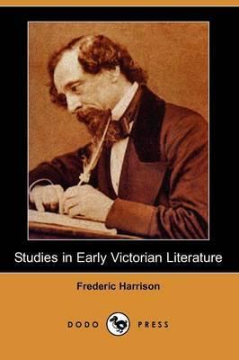 Studies in Early Victorian Literature (Dodo Press)