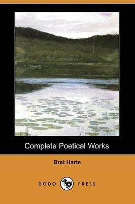 Complete Poetical Works (Dodo Press)