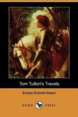 Tom Tufton's Travels (Dodo Press)