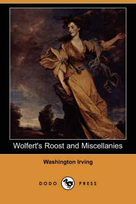Wolfert's Roost and Miscellanies (Dodo Press)