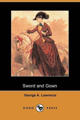 Sword and Gown (Dodo Press)
