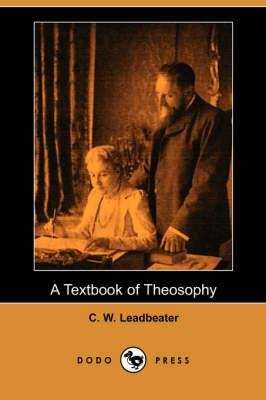A Textbook of Theosophy (Dodo Press)