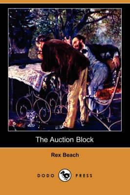 The Auction Block (Dodo Press)