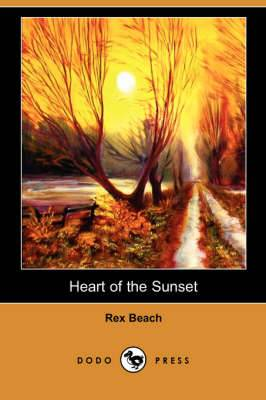 Heart of the Sunset (Dodo Press)