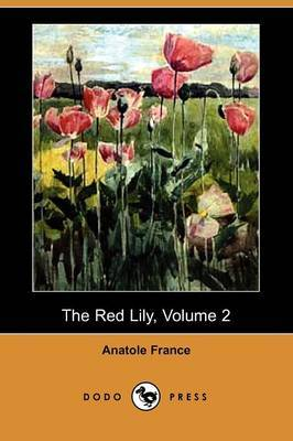 The Red Lily, Volume 2 (Dodo Press)