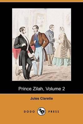 Prince Zilah, Volume 2 (Dodo Press)