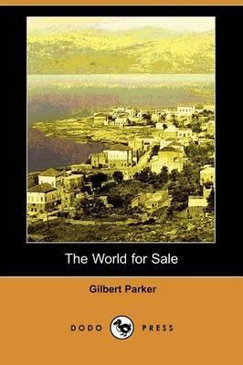 The World for Sale (Dodo Press)