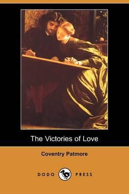 The Victories of Love (Dodo Press)