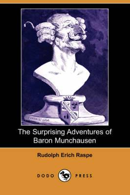 The Surprising Adventures of Baron Munchausen (Dodo Press)