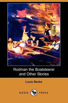 Rodman the Boatsteerer and Other Stories (Dodo Press)