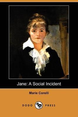 Jane: A Social Incident (Dodo Press)