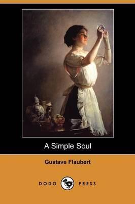 A Simple Soul (Dodo Press)