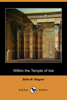 Within the Temple of Isis (Dodo Press)