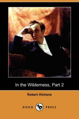 In the Wilderness, Part 2 (Dodo Press)