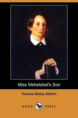 Miss Mehetabel's Son (Dodo Press)