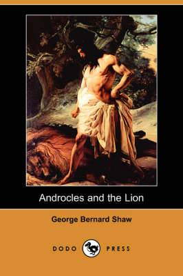Androcles and the Lion (Dodo Press)