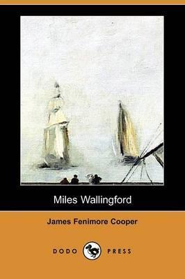 Miles Wallingford (Dodo Press)