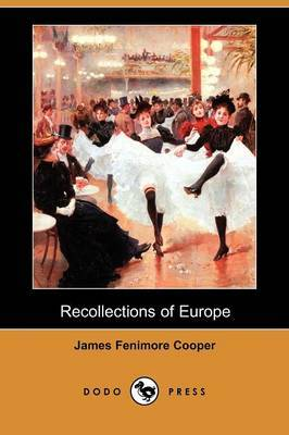 Recollections of Europe (Dodo Press)