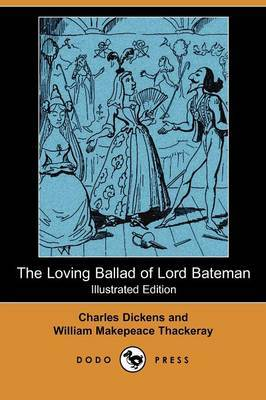 The Loving Ballad of Lord Bateman (Illustrated Edition) (Dodo Press)