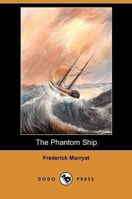 The Phantom Ship (Dodo Press)