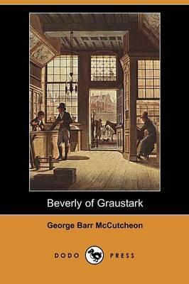 Beverly of Graustark (Dodo Press)